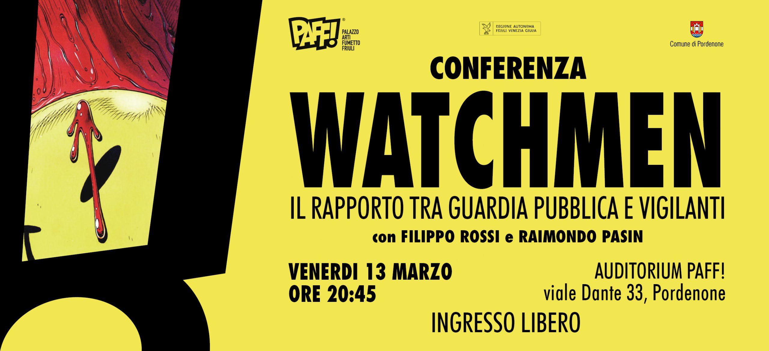 Conferenza Watchmen, il rapporto tra guardia pubblica e vigilanti