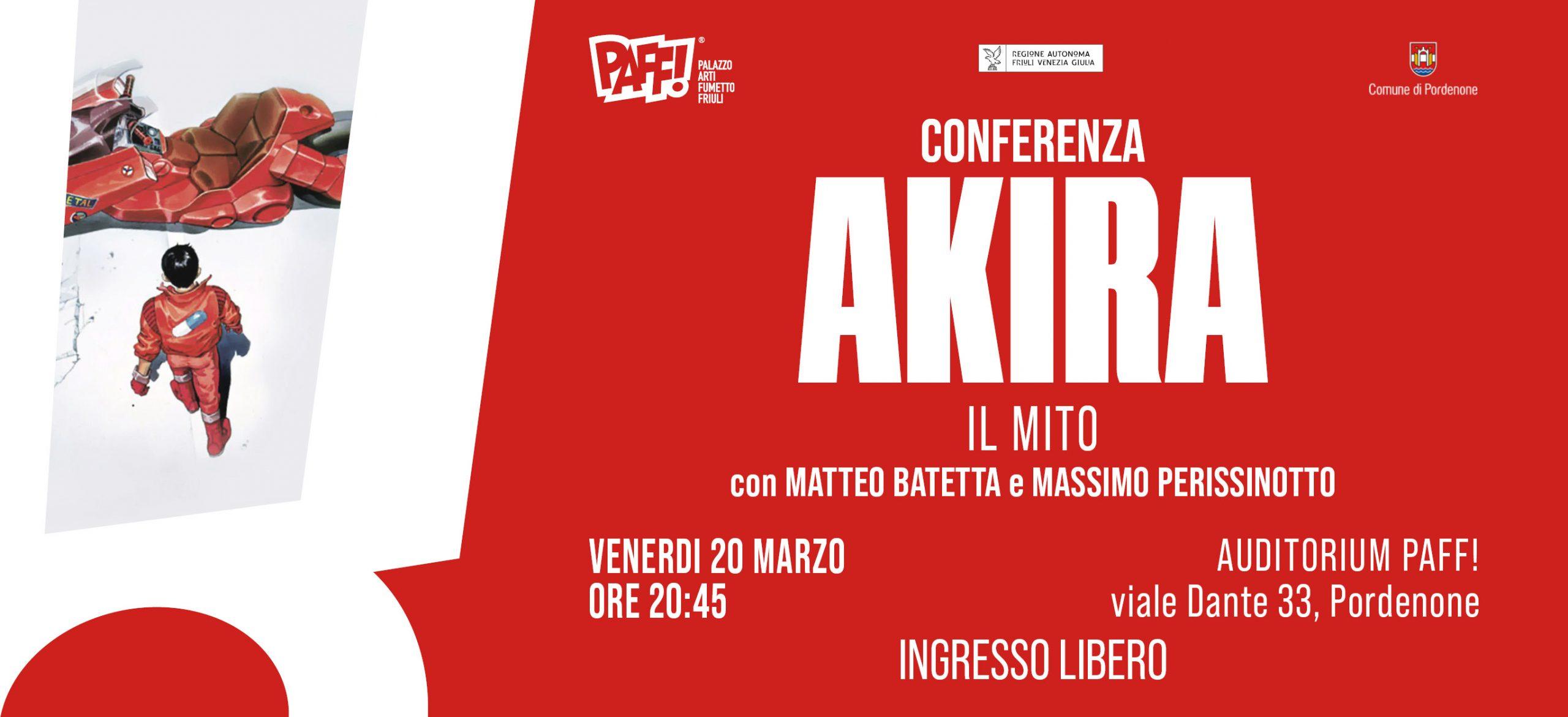 Conferenza Akira, Il Mito