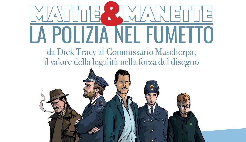 Ultimo weekend del 2019 al Palazzo del Fumetto di Pordenone Paff! all'insegna della legalità con la mostra sulla Polizia nel Fumetto