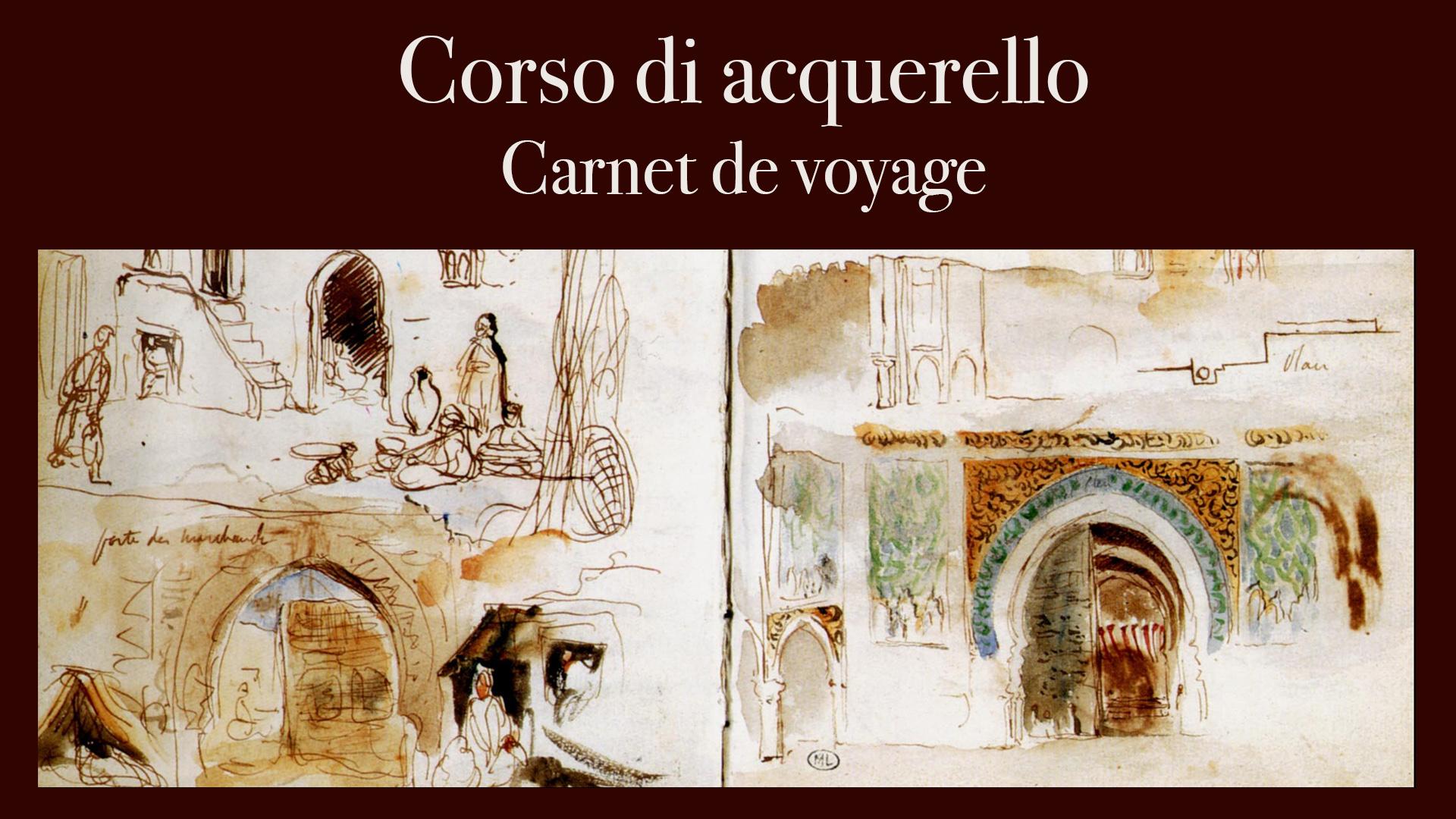 Corso Di Acquerello: Carnet De Voyage
