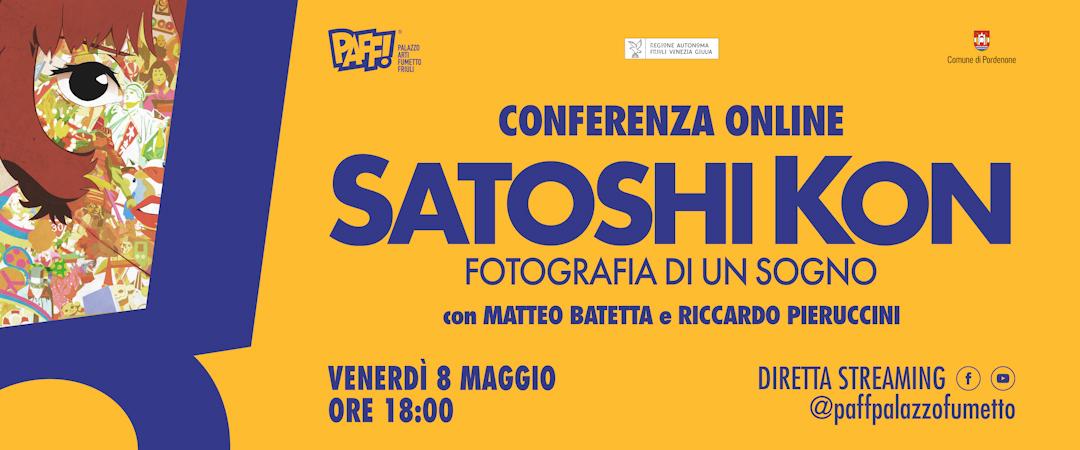 Satoshi Kon – Fotografia di un sogno