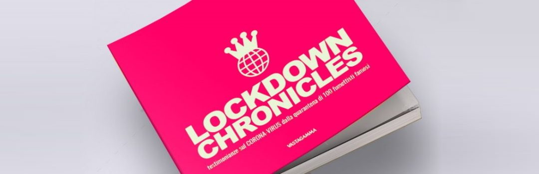 Lockdown Chronicles update 11 Maggio