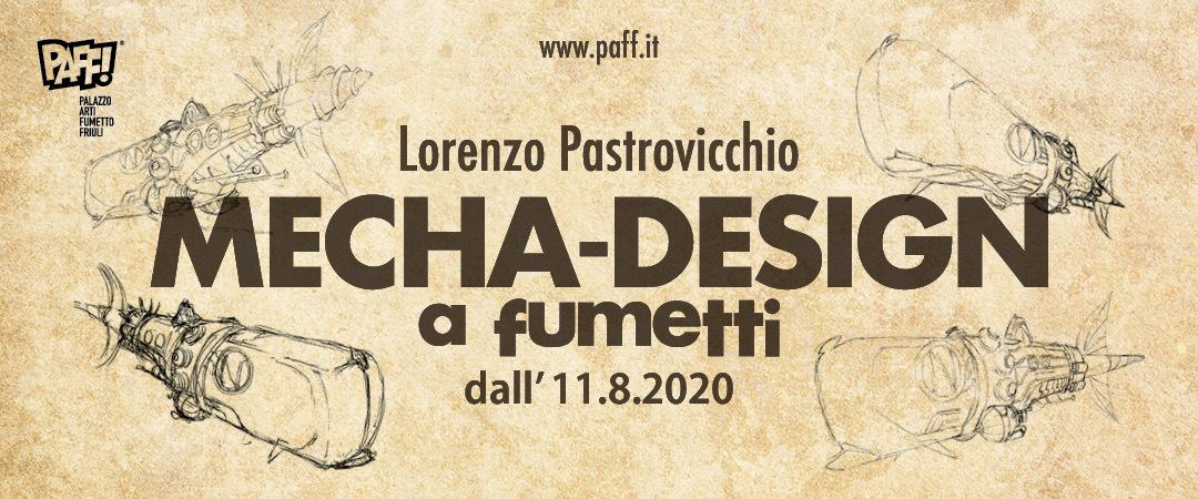 MECHA-DESIGN a fumetti – Lorenzo Pastrovicchio