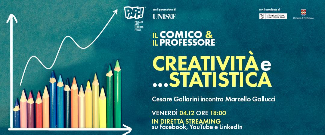 Il Comico & il Professore – Creatività e…Statistica