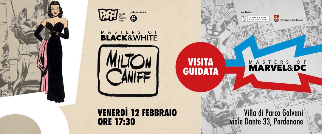 """Visita guidata alle mostre """"Masters of B&W"""" e """"Masters of Marvel & DC"""""""