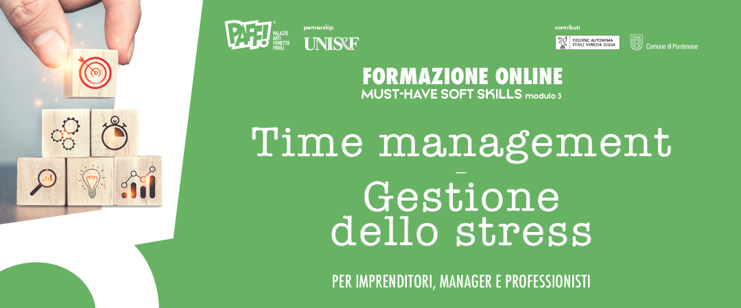 MUST-HAVE SOFT SKILLS – Time management e gestione dello stress