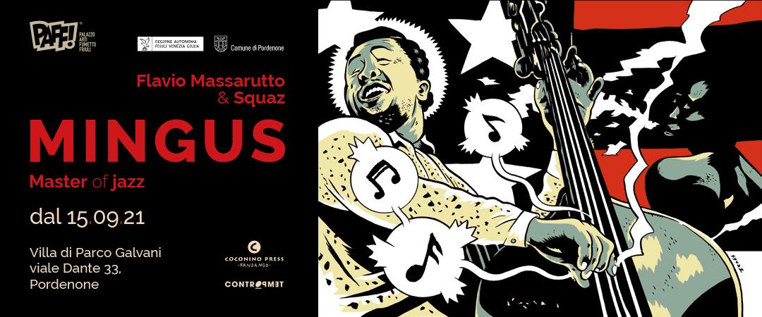 Flavio Massarutto & Squaz – MINGUS Master of Jazz